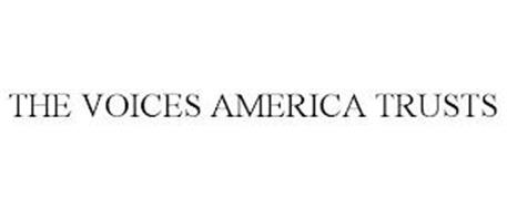 THE VOICES AMERICA TRUSTS