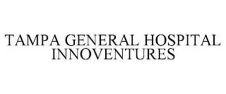 TAMPA GENERAL HOSPITAL INNOVENTURES