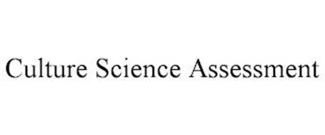 CULTURE SCIENCE ASSESSMENT