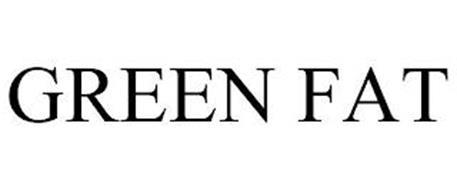 GREEN FAT