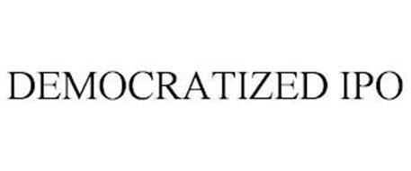 DEMOCRATIZED IPO