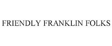 FRIENDLY FRANKLIN FOLKS
