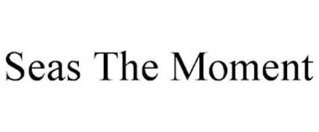 SEAS THE MOMENT