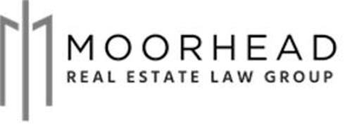 MOORHEAD REAL ESTATE LAW GROUP