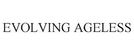 EVOLVING AGELESS