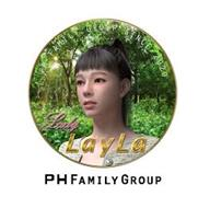 LADY LAYLA PH FAMILY GROUP PH FAMILY GROUP SINCE 2020