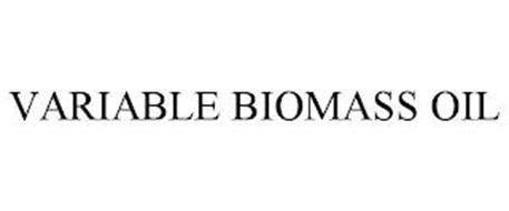 VARIABLE BIOMASS OIL