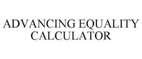 ADVANCING EQUALITY CALCULATOR