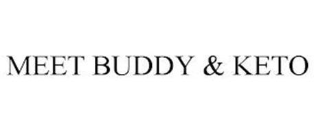 MEET BUDDY & KETO