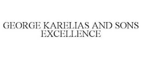GEORGE KARELIAS AND SONS EXCELLENCE
