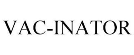 VAC-INATOR
