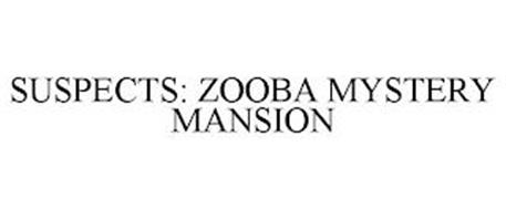 SUSPECTS: ZOOBA MYSTERY MANSION