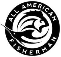 ALL AMERICAN FISHERMAN