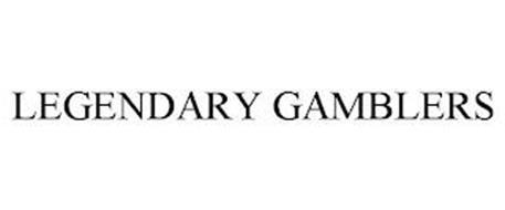 LEGENDARY GAMBLERS