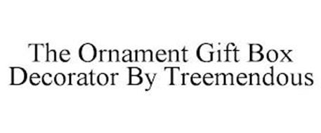 THE ORNAMENT GIFT BOX DECORATOR BY TREEMENDOUS