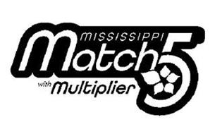 MISSISSIPPI MATCH 5 WITH MULTIPLIER