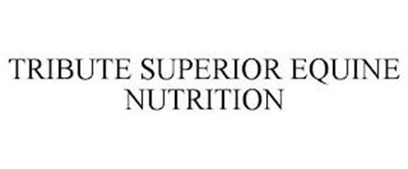TRIBUTE SUPERIOR EQUINE NUTRITION