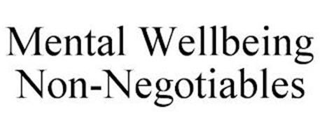 MENTAL WELLBEING NON-NEGOTIABLES