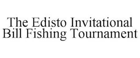 THE EDISTO INVITATIONAL BILL FISHING TOURNAMENT