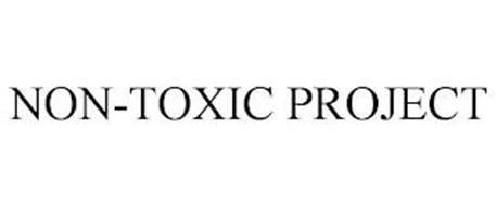 NON-TOXIC PROJECT