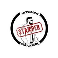 HYPEMAN CERTIFIED STAMPED