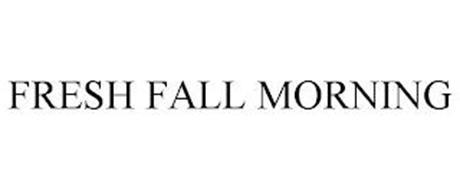FRESH FALL MORNING