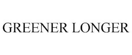 GREENER LONGER