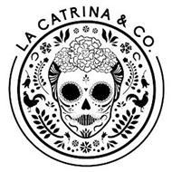 LA CATRINA & CO.
