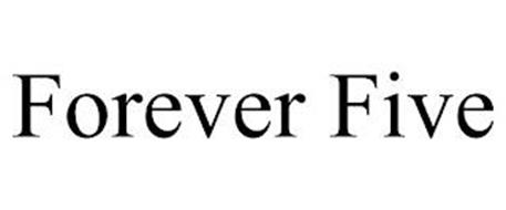FOREVER FIVE