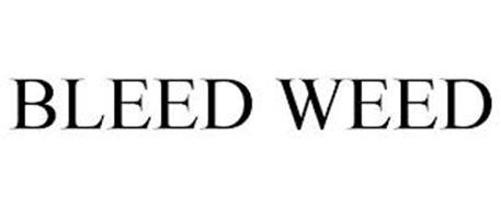 BLEED WEED