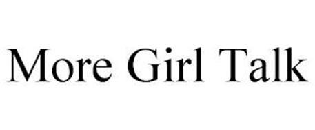 MORE GIRL TALK