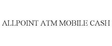 ALLPOINT ATM MOBILE CASH