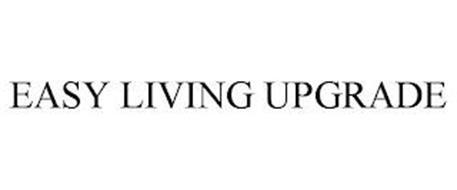EASY LIVING UPGRADE