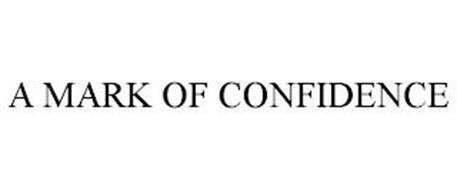 A MARK OF CONFIDENCE