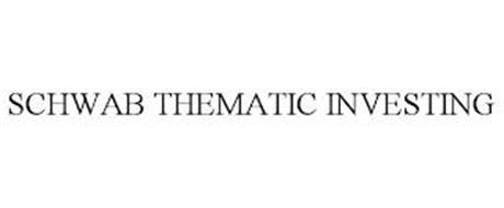 SCHWAB THEMATIC INVESTING