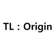 TL : ORIGIN