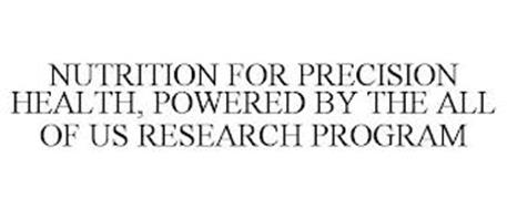NUTRITION FOR PRECISION HEALTH, POWERED BY THE ALL OF US RESEARCH PROGRAM