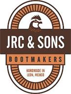 JRC & SONS BOOTMAKERS HANDMADE IN LEON, MEXICO