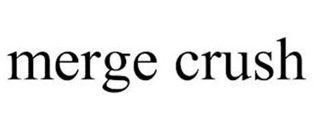 MERGE CRUSH