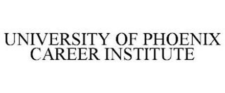 UNIVERSITY OF PHOENIX CAREER INSTITUTE