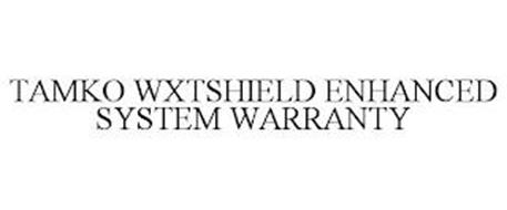 TAMKO WXTSHIELD ENHANCED SYSTEM WARRANTY
