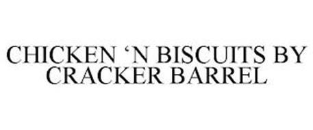 CHICKEN 'N BISCUITS BY CRACKER BARREL