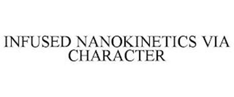 INFUSED NANOKINETICS VIA CHARACTER