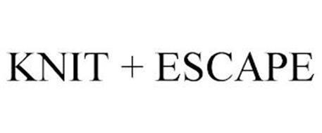 KNIT + ESCAPE
