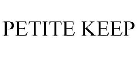 PETITE KEEP