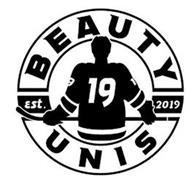 BEAUTY UNIS 19 EST. 2019