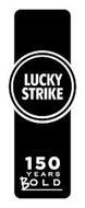LUCKY STRIKE 150 YEARS BOLD