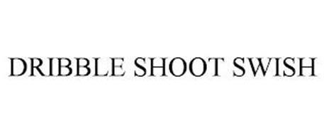 DRIBBLE SHOOT SWISH