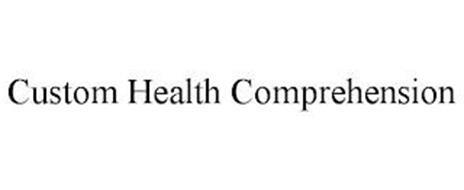 CUSTOM HEALTH COMPREHENSION