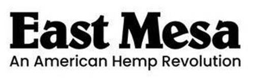 EAST MESA AN AMERICAN HEMP REVOLUTION
